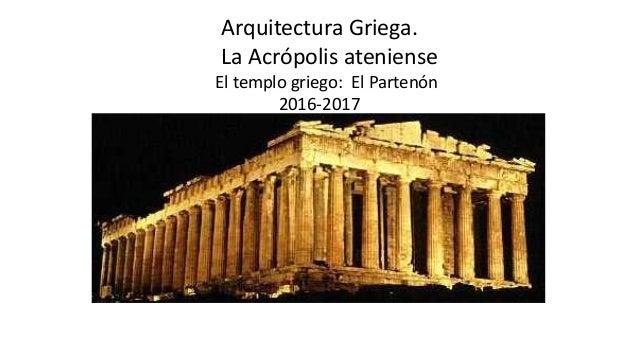 Arquitectura griega parten n y siglos iv iii for Arquitectura griega templos