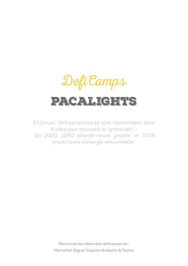 """pacalights DefiCamps En janvier, 300 personnes se sont rassemblées dans 4 villes pour résoudre le """"grand défi"""" : """"En 2020,..."""