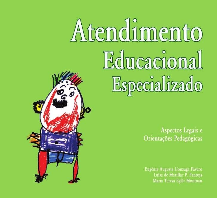 Aspectos Legais e Orientação                     Pedagógica      Eugênia Augusta Gonzaga Fávero        Luísa de Marillac P...