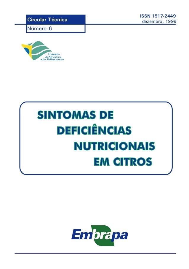 Ministério da Agricultura e do Abastecimento Circular Técnica Número 6 ISSN 1517-2449 dezembro, 1999 SINTOMAS DE DEFICIÊNC...