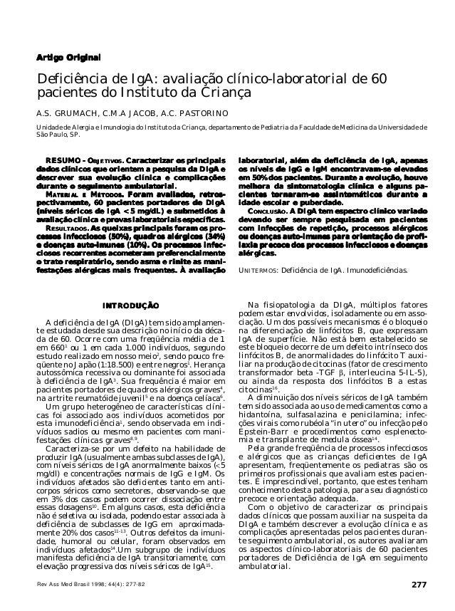 Rev Ass Med Brasil 1998; 44(4): 277-82 277 DEFICIÊNCIA DE IGA EM CRIANÇAS Artigo OriginalArtigo OriginalArtigo OriginalArt...