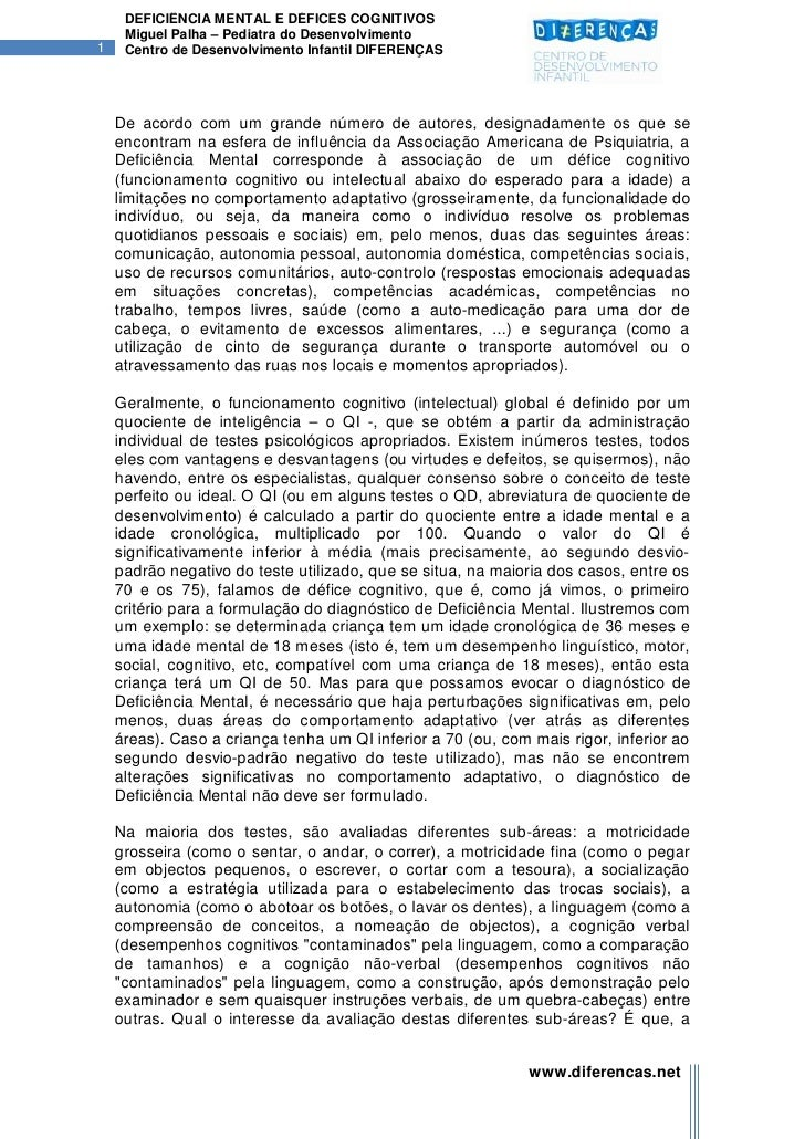 DEFICIÊNCIA MENTAL E DÉFICES COGNITIVOS     Miguel Palha – Pediatra do Desenvolvimento1    Centro de Desenvolvimento Infan...