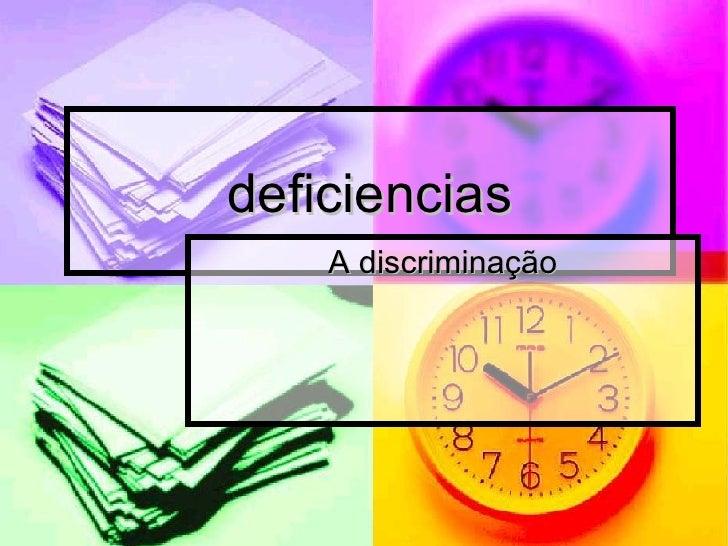 deficiencias A discriminação