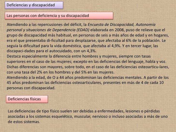 Deficiencias y discapacidad<br />Las personas con deficiencia y su discapacidad<br />Atendiendo a las repercusiones del dé...