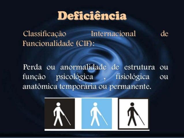 Resultado de imagem para Quem é a pessoa com deficiência? O que é Classificação Internacional de Funcionalidade?