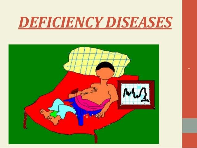 DEFICIENCY DISEASES                      1