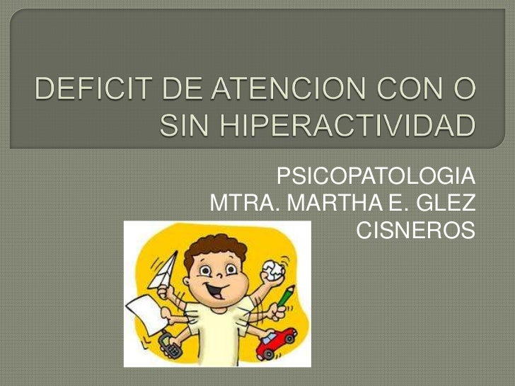 PSICOPATOLOGIAMTRA. MARTHA E. GLEZ          CISNEROS