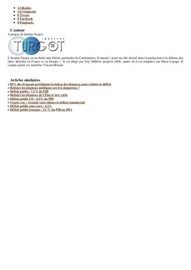 14 Replies 14 Comments 0 Tweets 0 Facebook 0 Pingbacks L'auteur A propos de Institut Turgot : L'Institut Turgot est un thi...