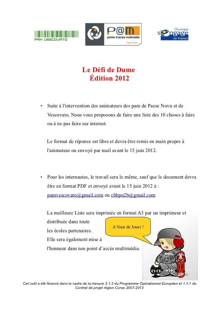 Le Défi de Dume                                     Édition 2012          •   Suite à lintervention des animateurs des pam...