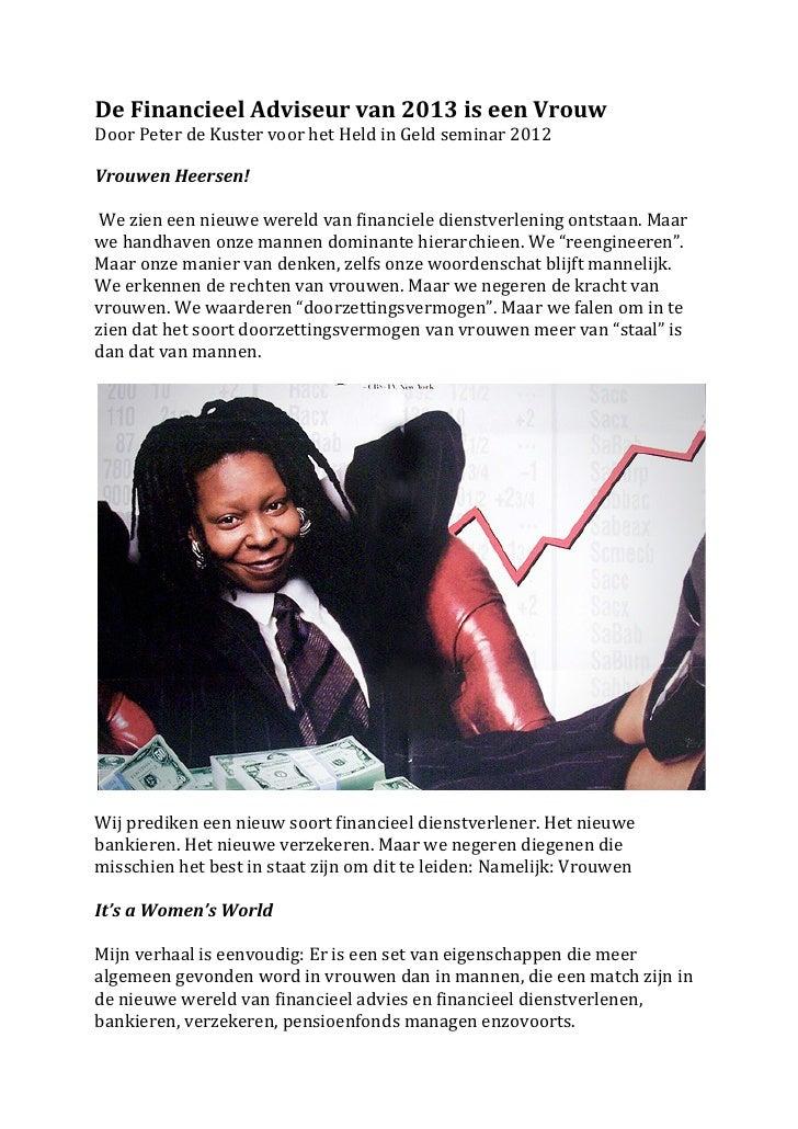 De Financieel Adviseur van 2013 is een Vrouw Door Peter de Kuster voor het Held in Geld ...
