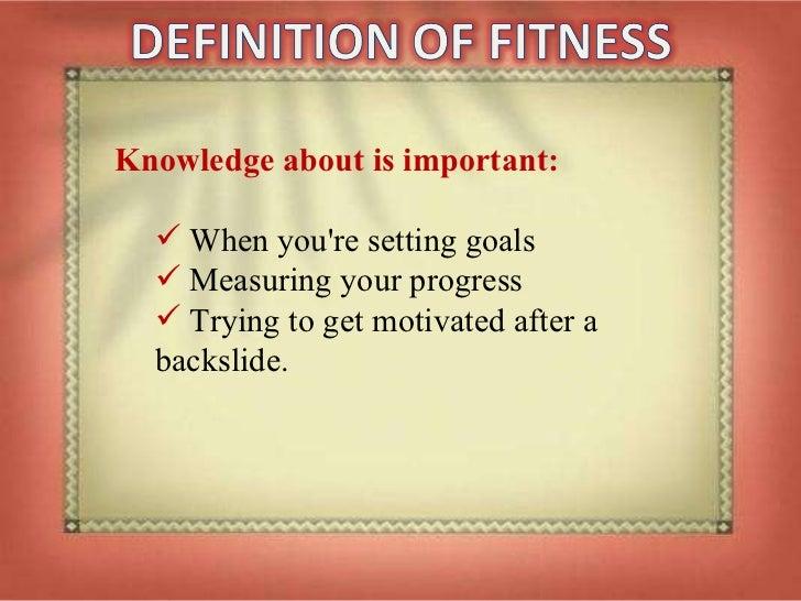 <ul><li>Knowledge about is important:  </li></ul><ul><ul><li>When you're setting goals </li></ul></ul><ul><ul><li>Measurin...