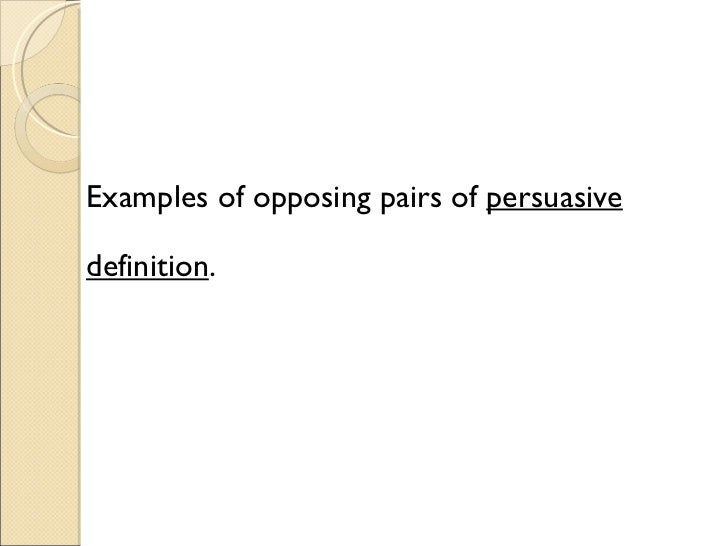 example of persuasive definition