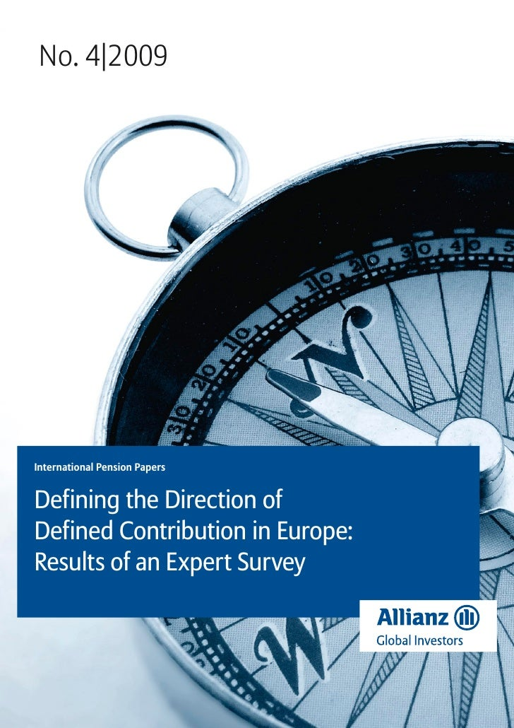 No. 4|2009International Pension PapersDefining the Direction ofDefined Contribution in Europe:Results of an Expert Survey
