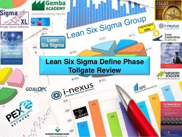 Define  Lean Six Sigma Define Phase  Tollgate Review