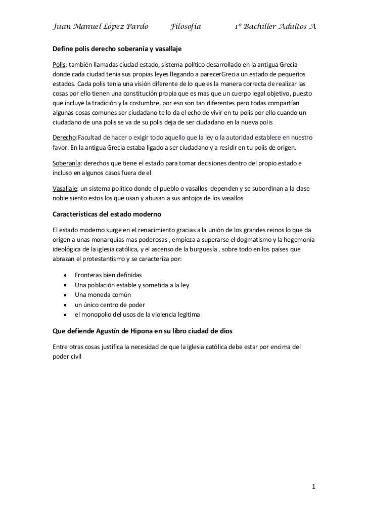 Juan Manuel López Pardo                    Filosofía                1º Bachiller Adultos ADefine polis derecho soberanía y...