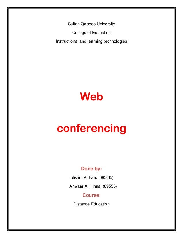 Sultan Qaboos University        College of EducationInstructional and learning technologies             Webconferencing   ...