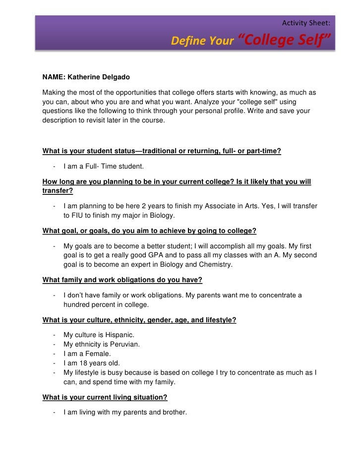"Activity Sheet:                                          Define Your ""College Self""NAME: Katherine DelgadoMaking the most ..."