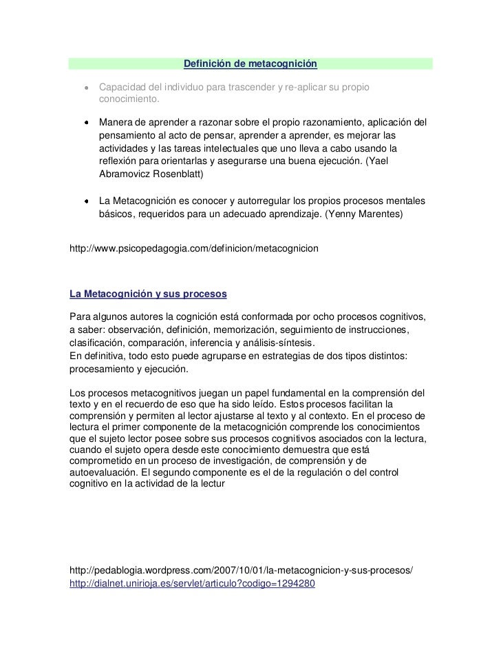 "HYPERLINK ""http://www.definicion.org/metacognicion"" Definición de metacognición<br />Capacidad del individuo para trascen..."