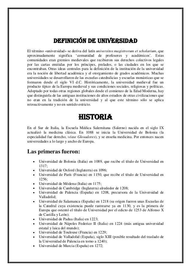 Definición de universidad El término «universidad» se deriva del latín universitos magistrorum et scholarium, que aproxima...