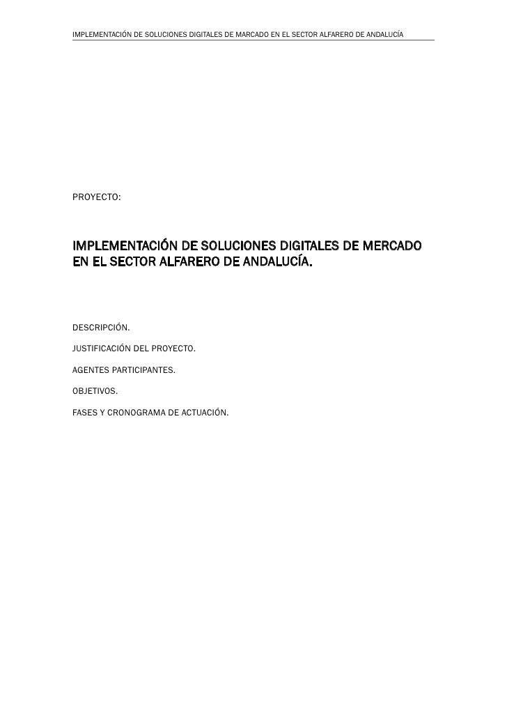 IMPLEMENTACIÓN DE SOLUCIONES DIGITALES DE MARCADO EN EL SECTOR ALFARERO DE ANDALUCÍAPROYECTO:IMPLEMENTACIÓN DE SOLUCIONES ...
