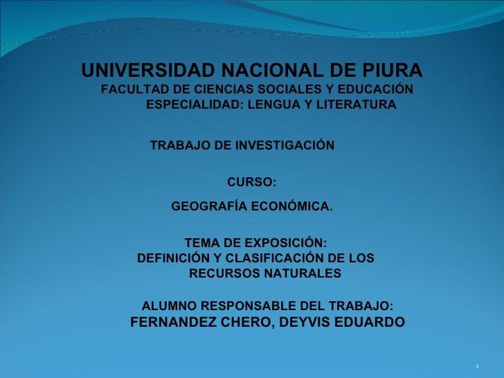 UNIVERSIDAD NACIONAL DE PIURA FACULTAD DE CIENCIAS SOCIALES Y EDUCACIÓN ESPECIALIDAD: LENGUA Y LITERATURA TRABAJO DE INVES...