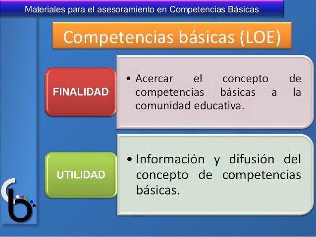 Materiales para el asesoramiento en Competencias Básicas Competencias básicas (LOE)