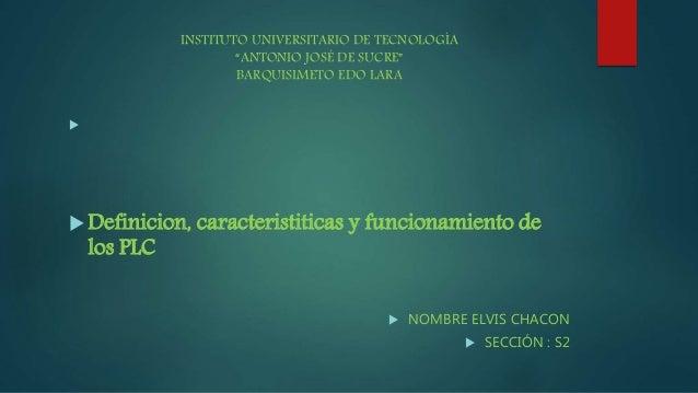 """INSTITUTO UNIVERSITARIO DE TECNOLOGÍA """"ANTONIO JOSÉ DE SUCRE"""" BARQUISIMETO EDO LARA   Definicion, caracteristiticas y fu..."""