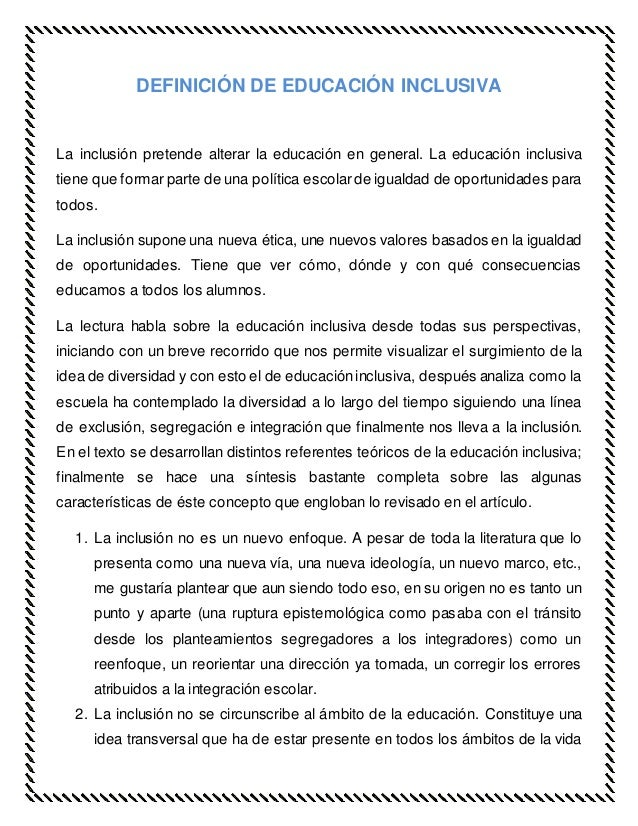 DEFINICIÓN DE EDUCACIÓN INCLUSIVA La inclusión pretende alterar la educación en general. La educación inclusiva tiene que ...