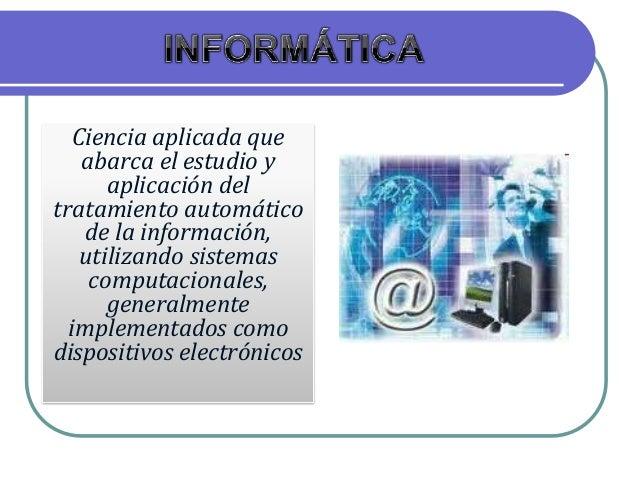 Definición  de la Informática Slide 3
