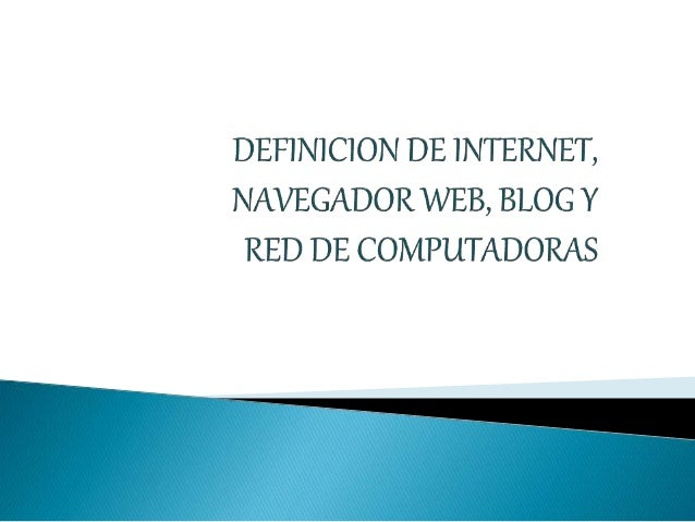 Internet (nombre que deriva de Interconnected Networks, es decir, Redes Interconectadas) es una red mundial y descentraliz...