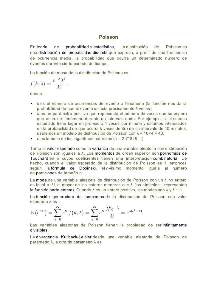 PoissonEn teoría    de    probabilidad y estadística,  la distribución  de   Poisson esuna distribución de probabilidad di...