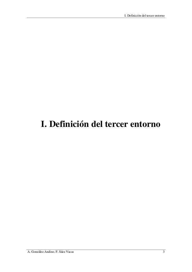 I. Definición del tercer entorno         I. Definición del tercer entornoA. González Andino, F. Sáez Vacas                ...