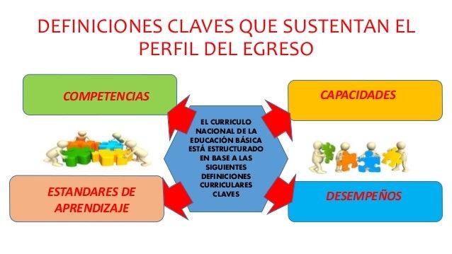 Definiciones claves que sustentan el perfil de egreso del for Nuevo curriculo de educacion inicial