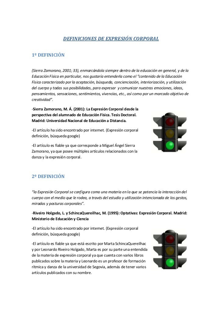 DEFINICIONES DE EXPRESIÓN CORPORAL1º DEFINICIÓN(Sierra Zamorano, 2001; 33), enmarcándola siempre dentro de la educación en...