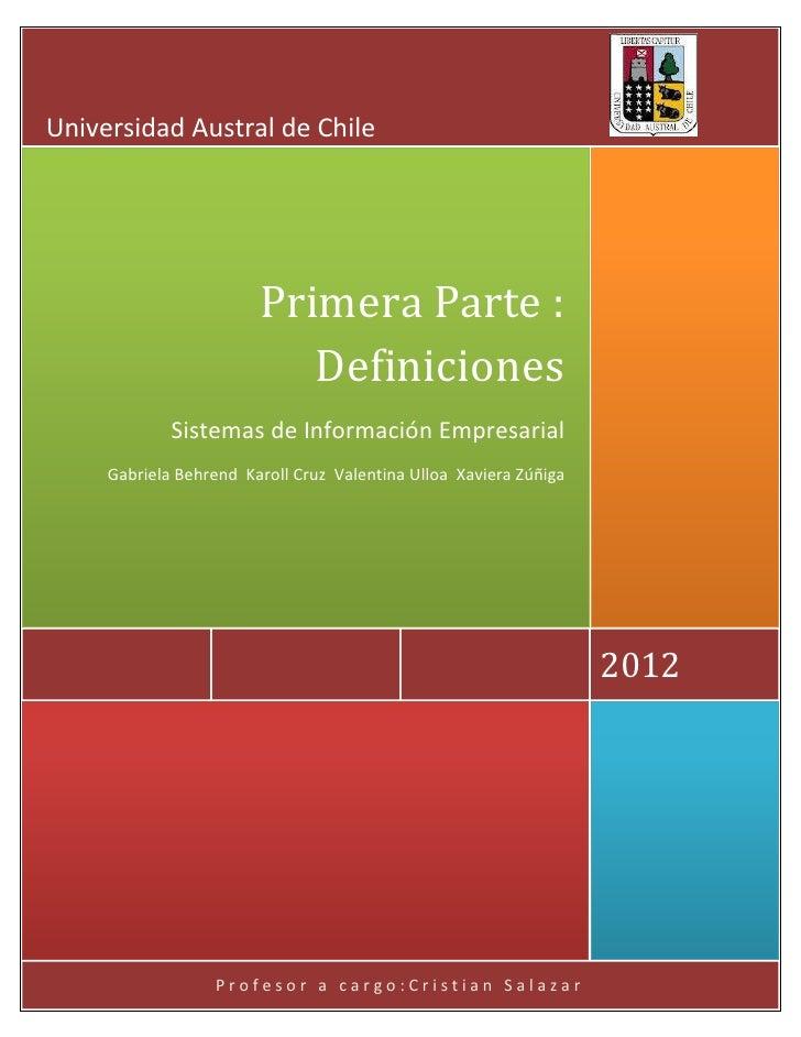 Universidad Austral de Chile                        Primera Parte :                           Definiciones             Sis...