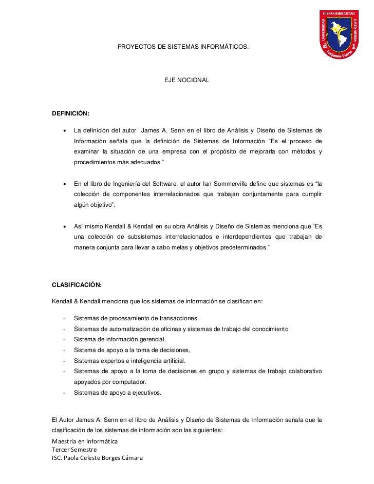 PROYECTOS DE SISTEMAS INFORMÁTICOS.                                           EJE NOCIONALDEFINICIÓN:       La definición...