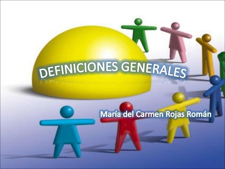 Definiciones Generales Slide 1