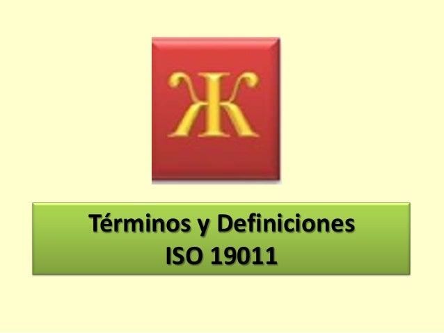 Términos y Definiciones ISO 19011
