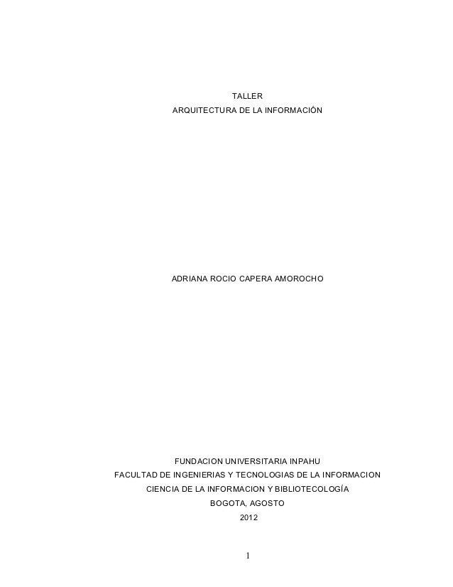 TALLER           ARQUITECTURA DE LA INFORMACIÓN           ADRIANA ROCIO CAPERA AMOROCHO            FUNDACION UNIVERSITARIA...
