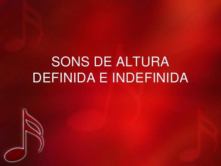 SONS DE ALTURADEFINIDA E INDEFINIDA