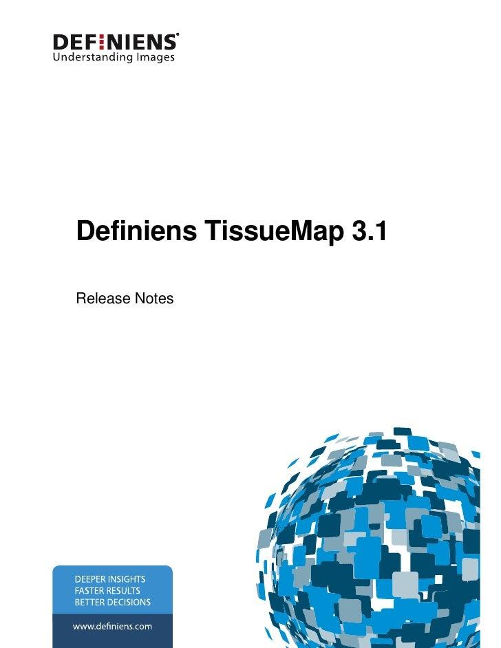 Definiens TissueMap 3.1  Release Notes