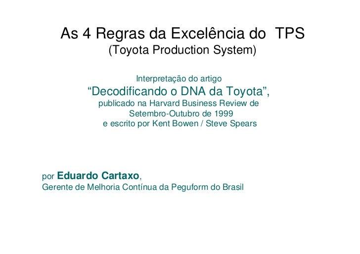 As 4 Regras da Excelência do TPS                (Toyota Production System)                       Interpretação do artigo  ...