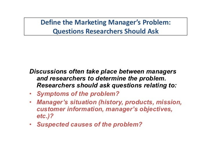 define the problem and research objectives