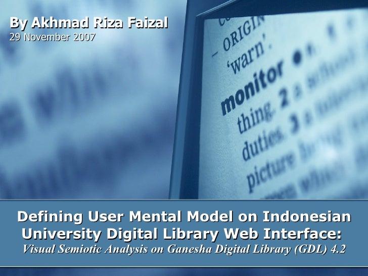 Defining User Mental Model on Indonesian University Digital Library Web Interface:  Visual Semiotic Analysis on Ganesha Di...