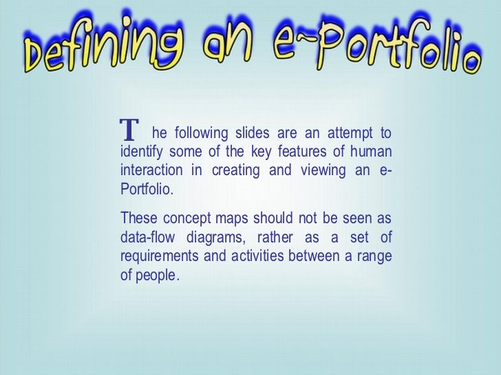 he following slides are an attempt to identify some of the key features of human interaction in creating and viewing an e-...