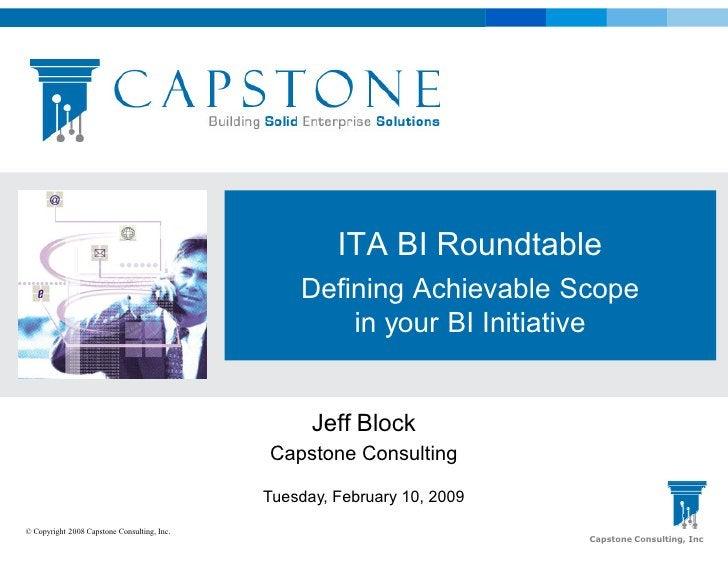 ITA BI Roundtable                                                  Defining Achievable Scope                              ...