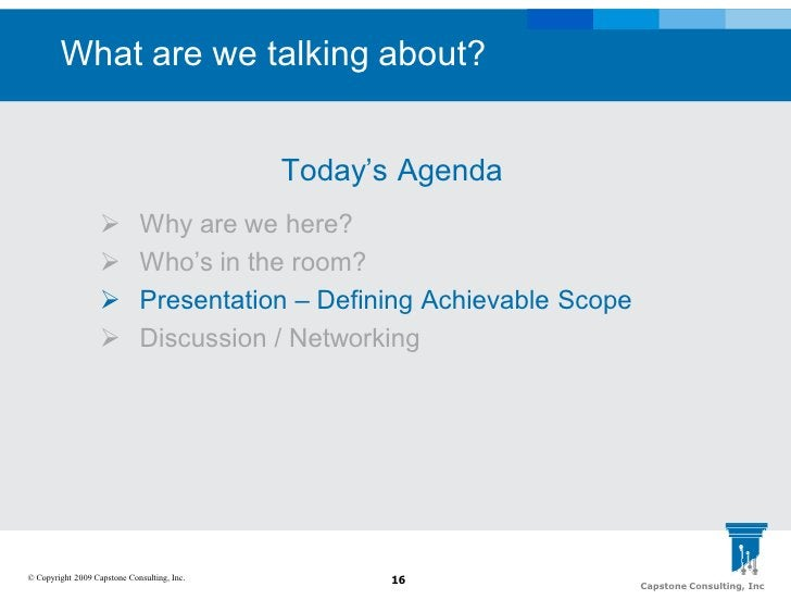 What are we talking about?                                                Today's Agenda                             Why ...