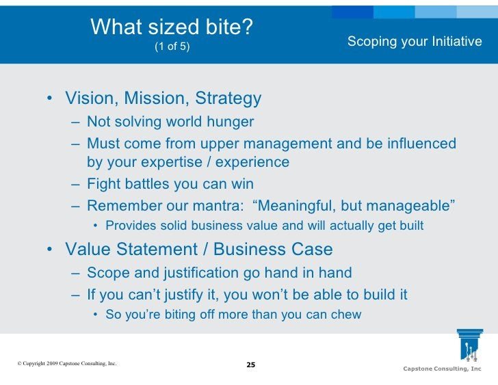 What sized bite?                                                                              Scoping your Initiative     ...