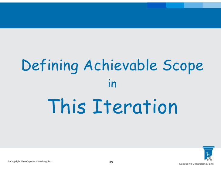 Defining Achievable Scope                                              in                                       This Itera...
