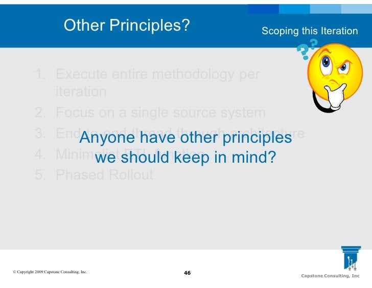 Other Principles?     Scoping this Iteration                1. Execute entire methodology per                iteration    ...